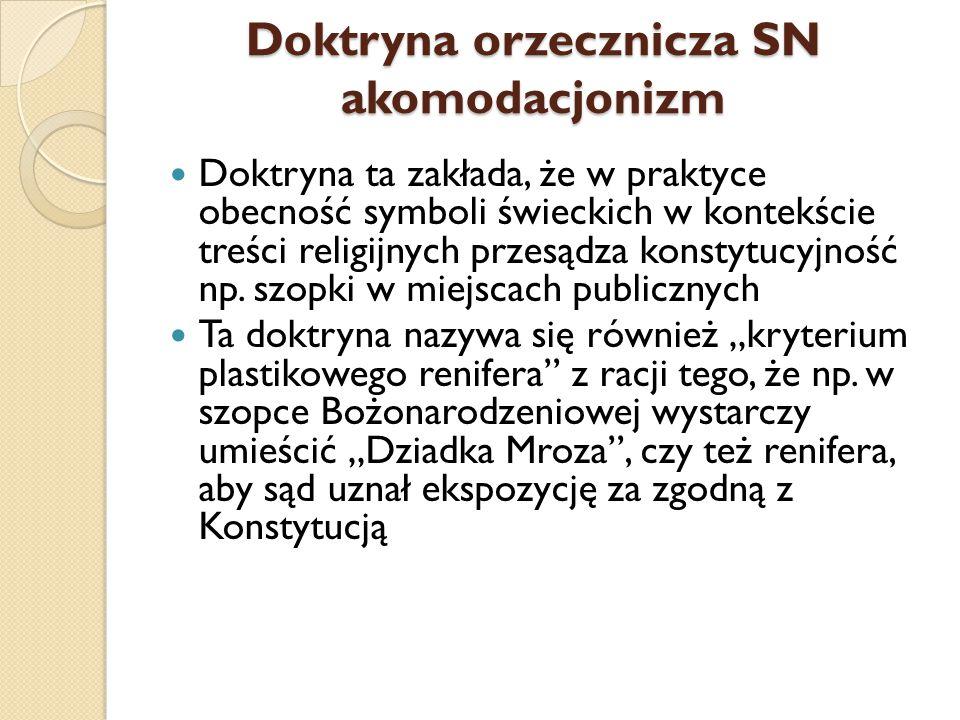 Doktryna orzecznicza SN akomodacjonizm