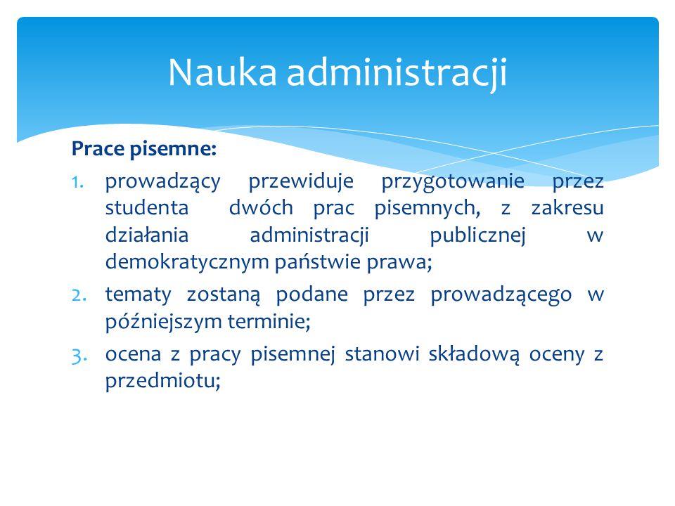 Nauka administracji Prace pisemne: