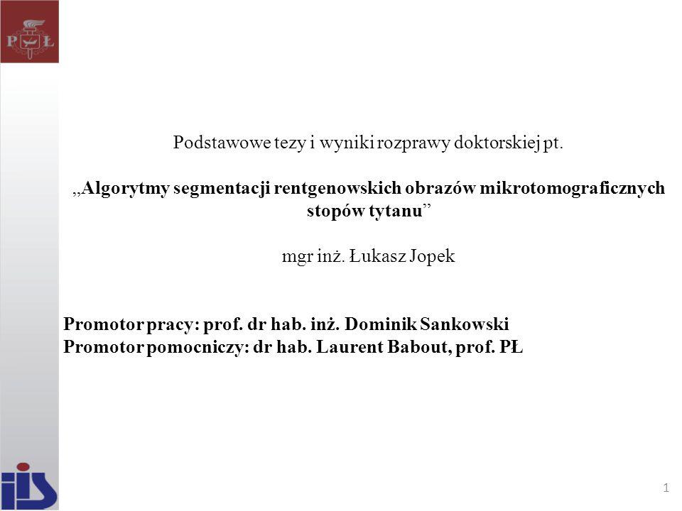 Podstawowe tezy i wyniki rozprawy doktorskiej pt.