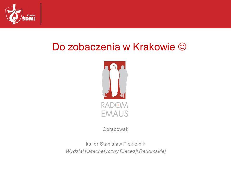 Do zobaczenia w Krakowie 