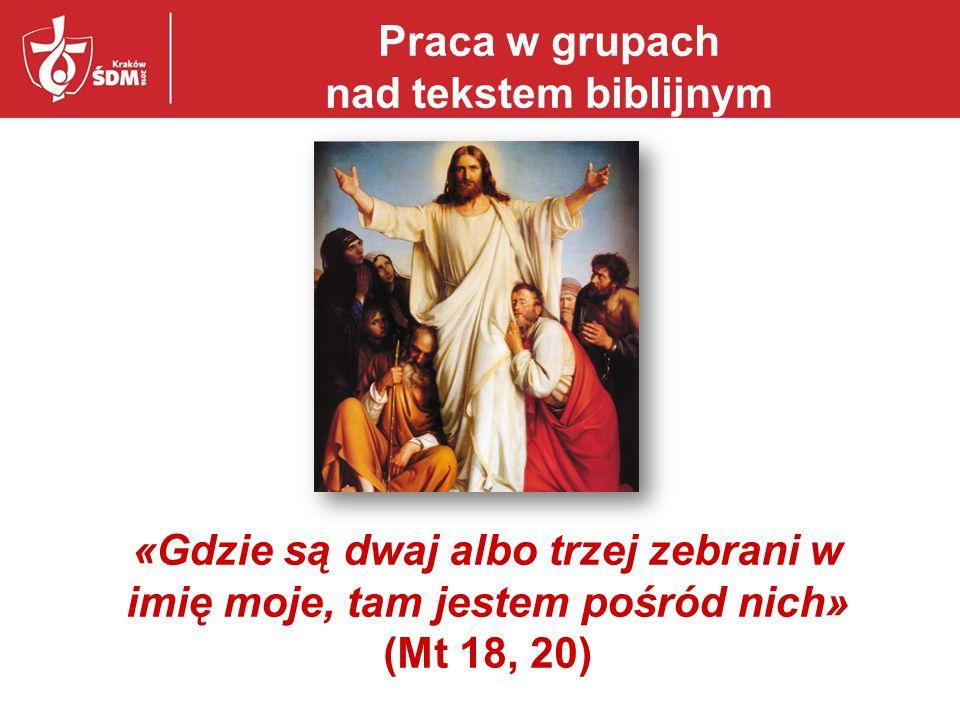 Praca w grupach nad tekstem biblijnym