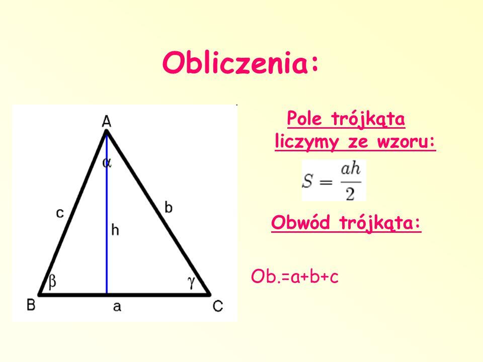 Pole trójkąta liczymy ze wzoru: