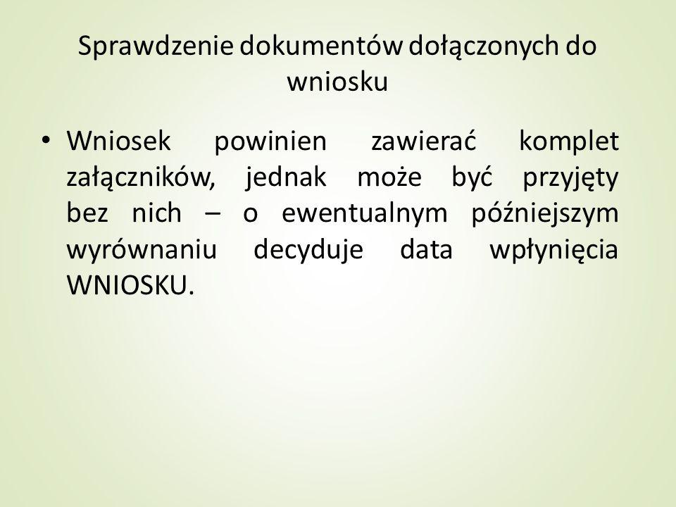 Sprawdzenie dokumentów dołączonych do wniosku