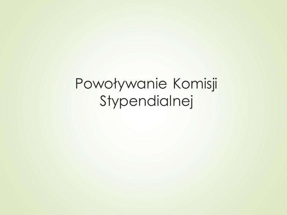 Powoływanie Komisji Stypendialnej