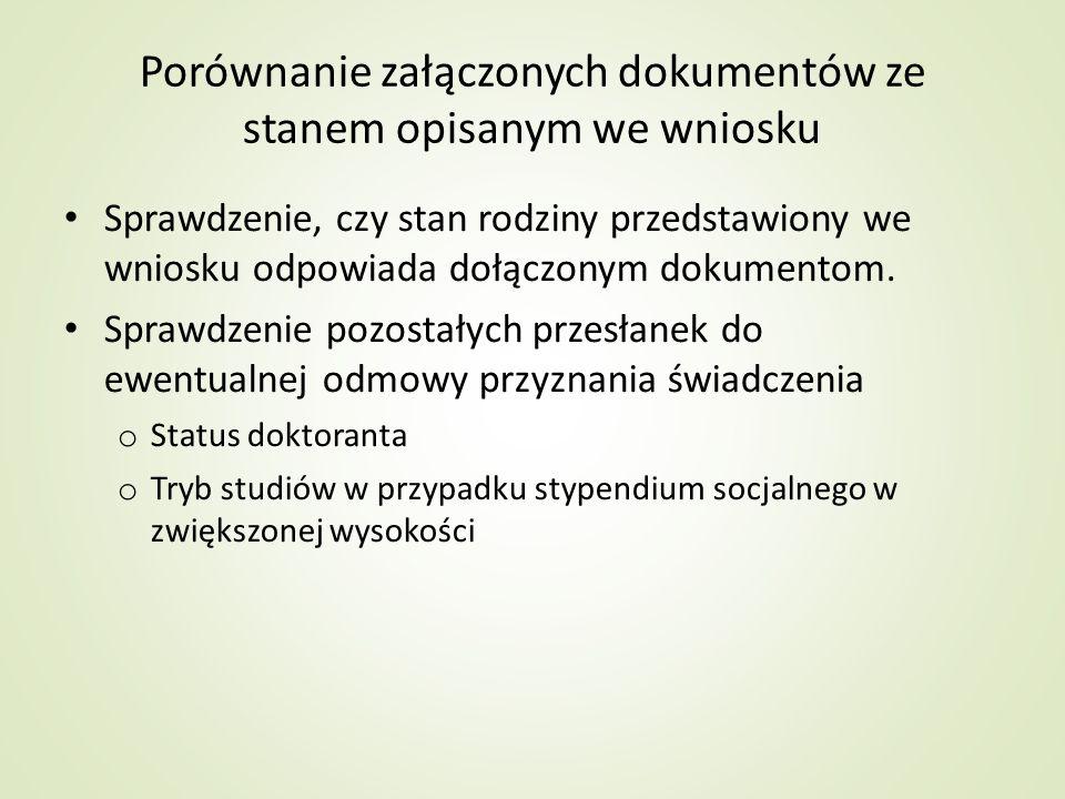 Porównanie załączonych dokumentów ze stanem opisanym we wniosku
