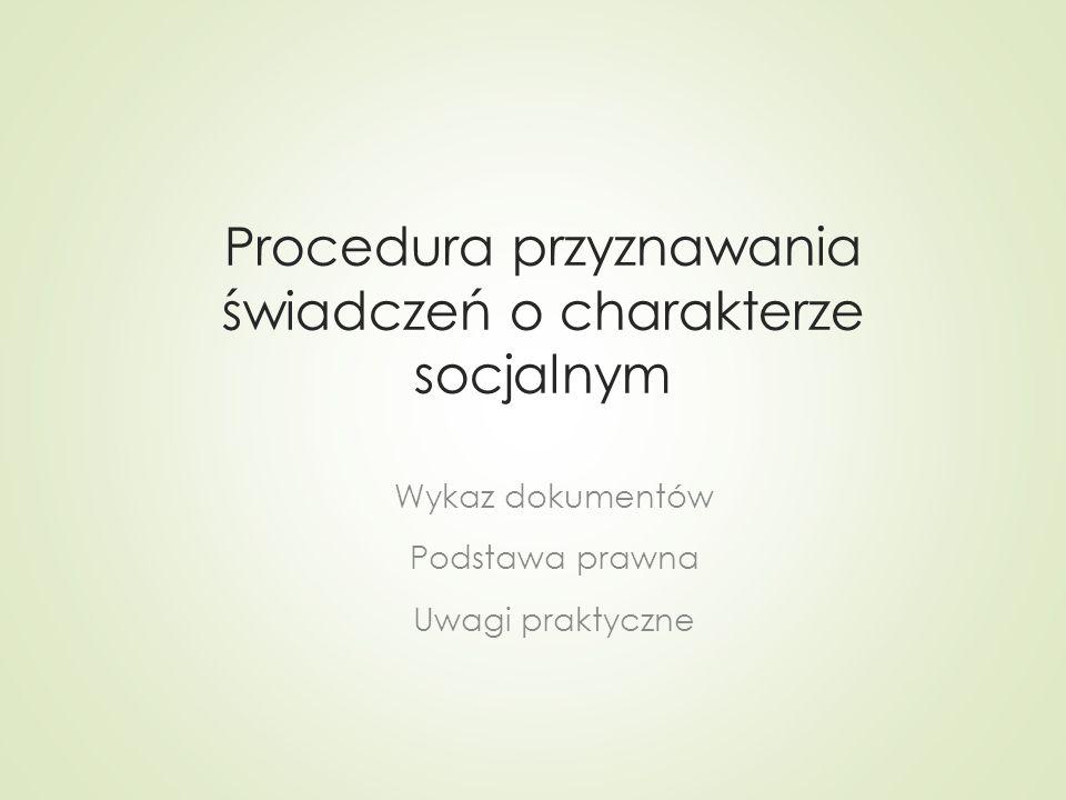 Procedura przyznawania świadczeń o charakterze socjalnym