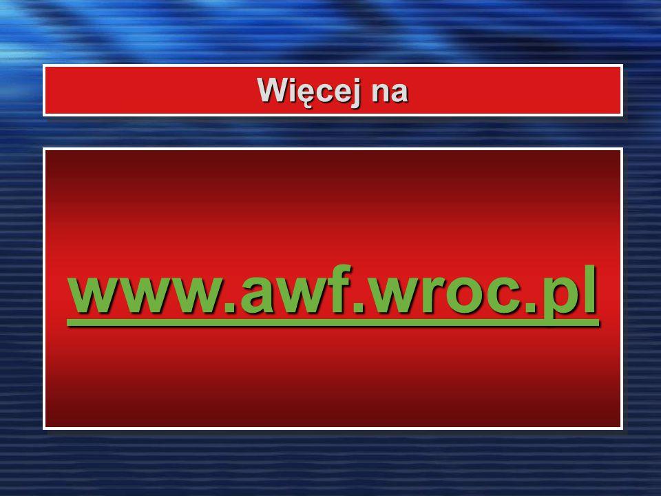 Więcej na www.awf.wroc.pl