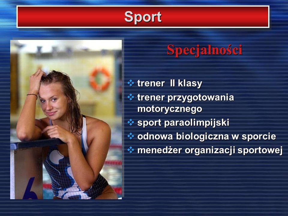 Sport Specjalności trener II klasy trener przygotowania motorycznego