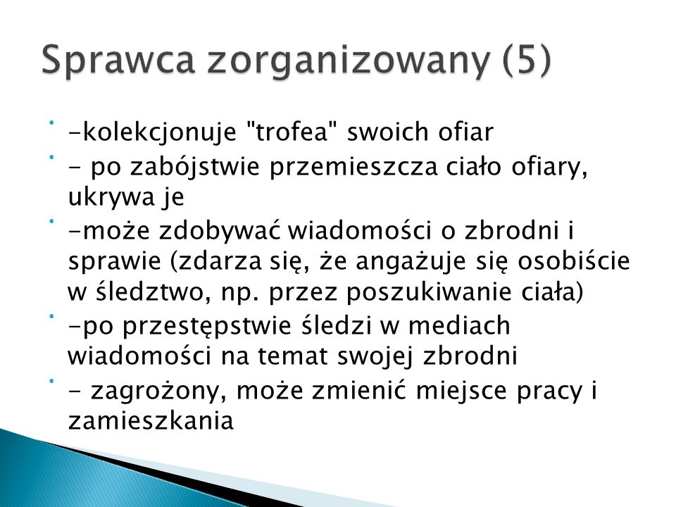 Sprawca zorganizowany (5)
