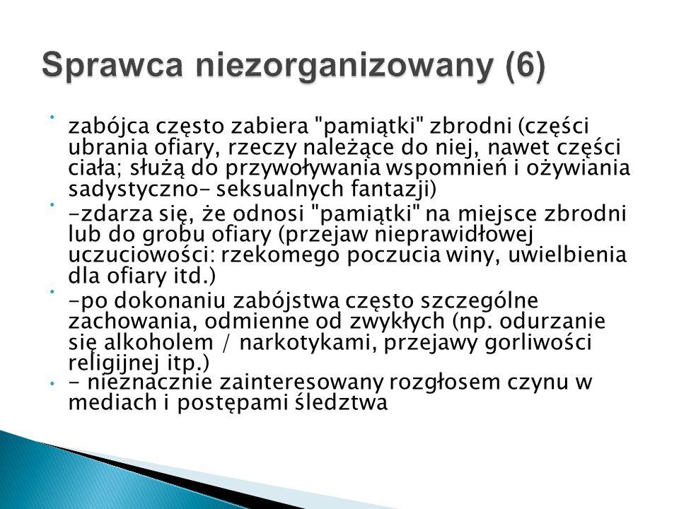 Sprawca niezorganizowany (6)