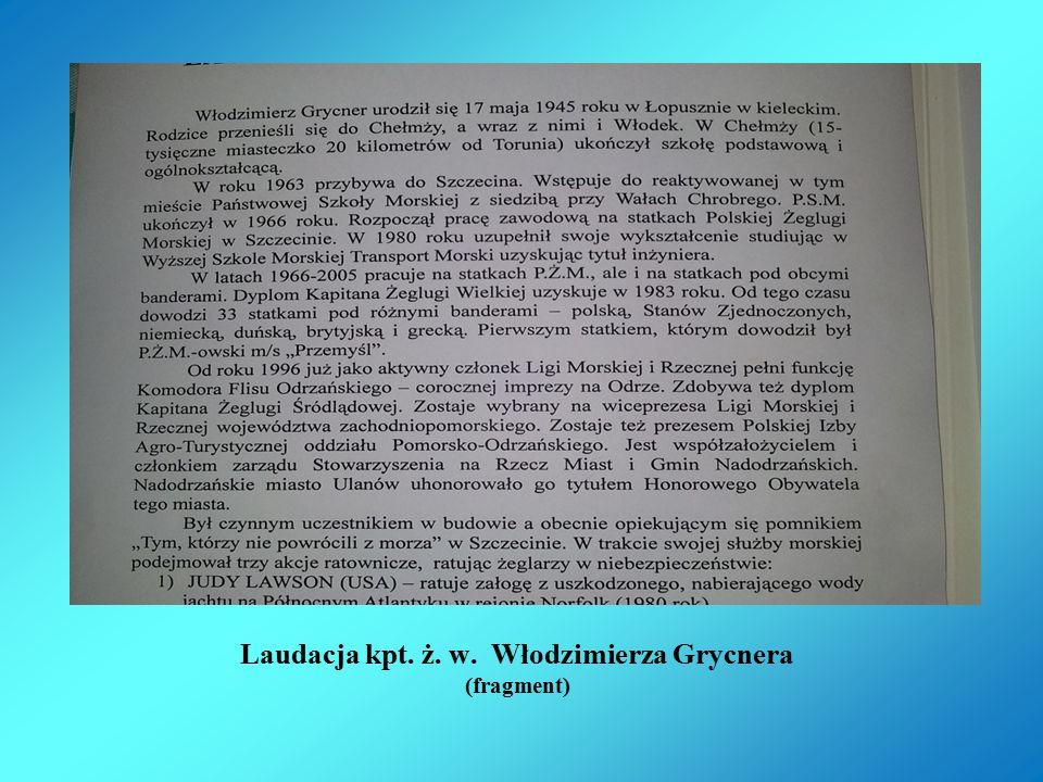 Laudacja kpt. ż. w. Włodzimierza Grycnera (fragment)