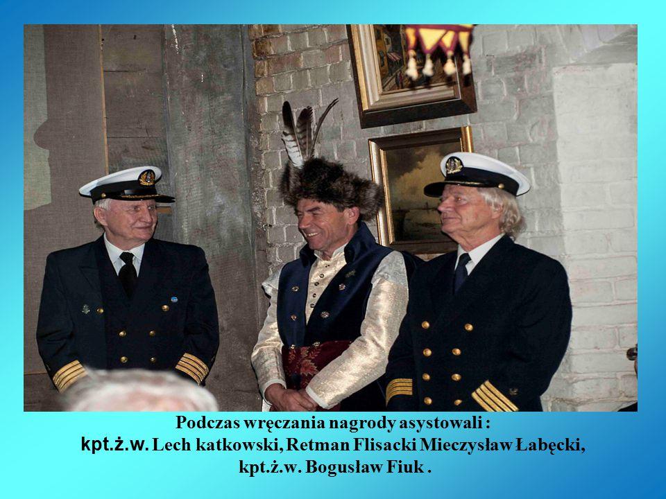 Asysta: kpt.ż.w. Lech katkowski, Retman Flisacki Mieczysław Łabęcki, kpt.ż.w. Bogusław Fiuk .