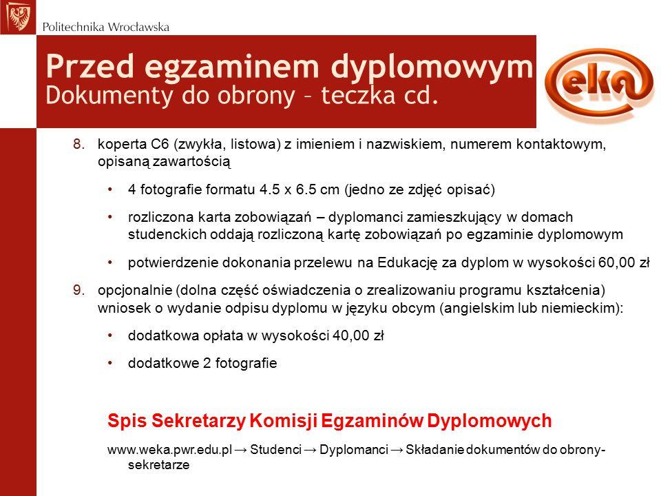 Przed egzaminem dyplomowym Dokumenty do obrony – teczka cd.