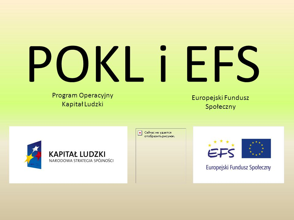 POKL i EFS Program Operacyjny Kapitał Ludzki