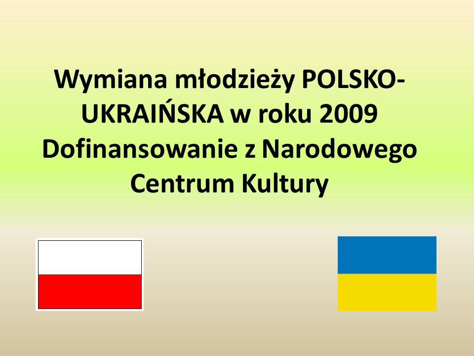 Wymiana młodzieży POLSKO-UKRAIŃSKA w roku 2009