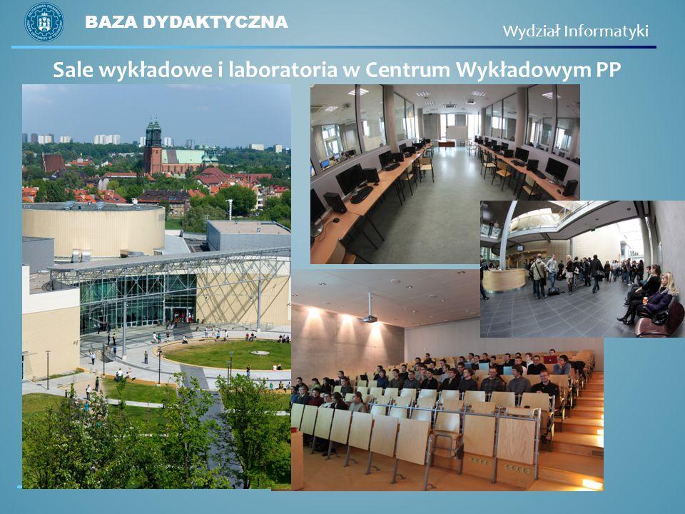 Sale wykładowe i laboratoria w Centrum Wykładowym PP