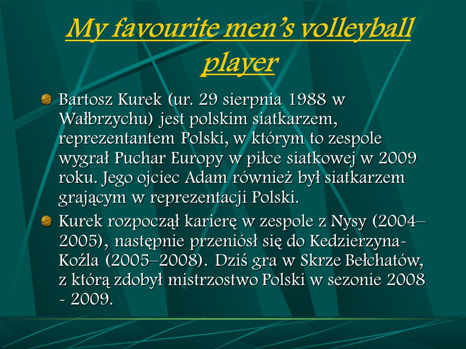 My favourite men's volleyball player