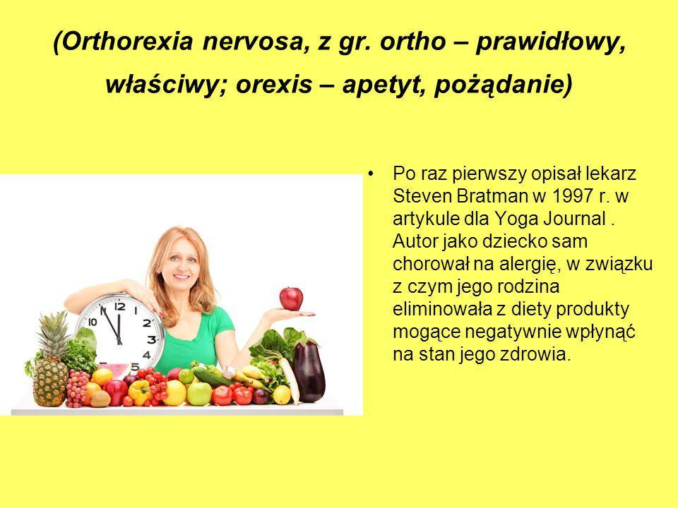 (Orthorexia nervosa, z gr