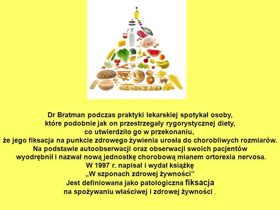 Dr Bratman podczas praktyki lekarskiej spotykał osoby,