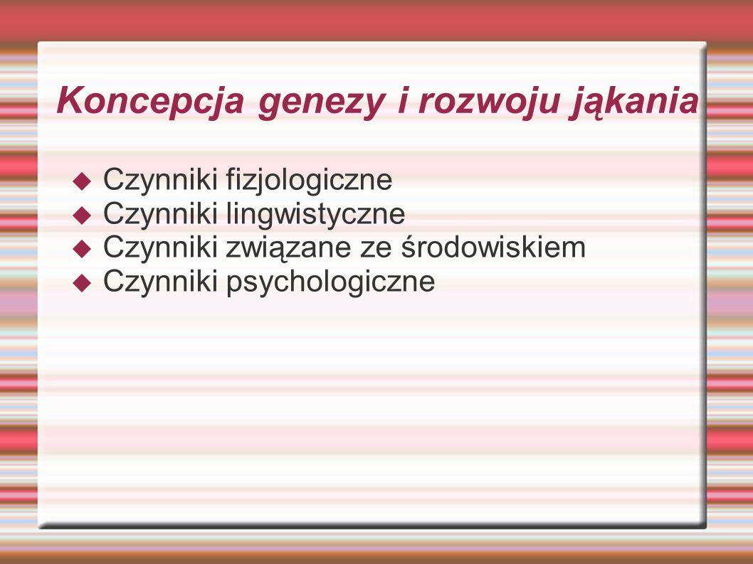 Koncepcja genezy i rozwoju jąkania
