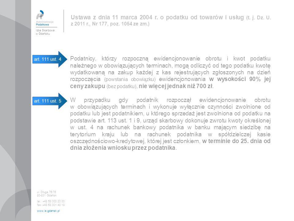 Ustawa z dnia 11 marca 2004 r. o podatku od towarów i usług (t. j. Dz