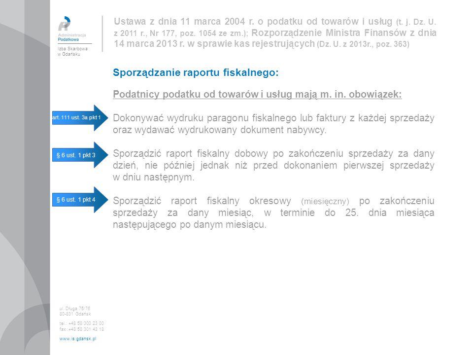 Sporządzanie raportu fiskalnego: