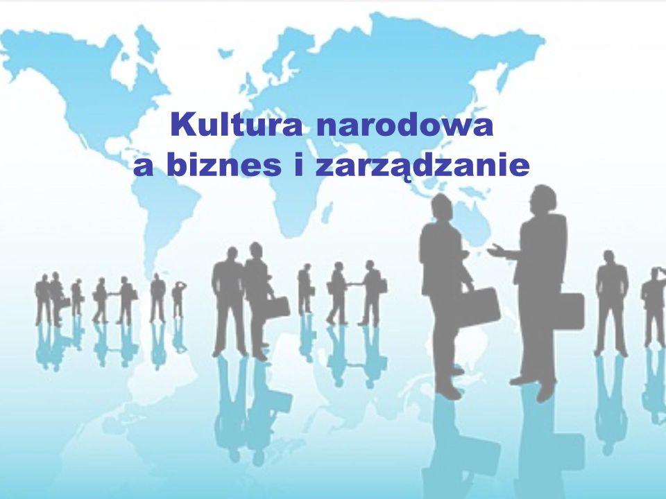 Kultura narodowa a biznes i zarządzanie