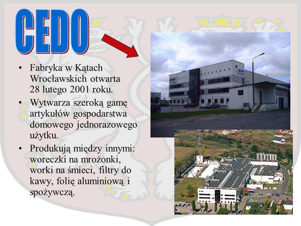 CEDO Fabryka w Kątach Wrocławskich otwarta 28 lutego 2001 roku.