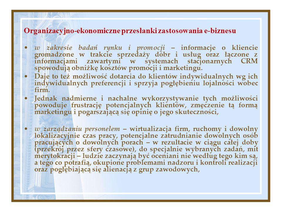 Organizacyjno-ekonomiczne przesłanki zastosowania e-biznesu