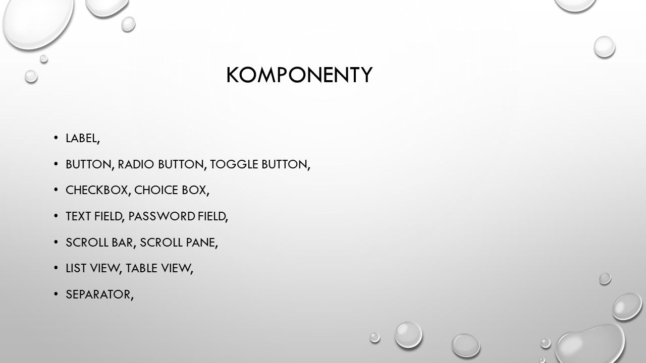 KOMPONENTY Label, Button, Radio Button, Toggle Button,