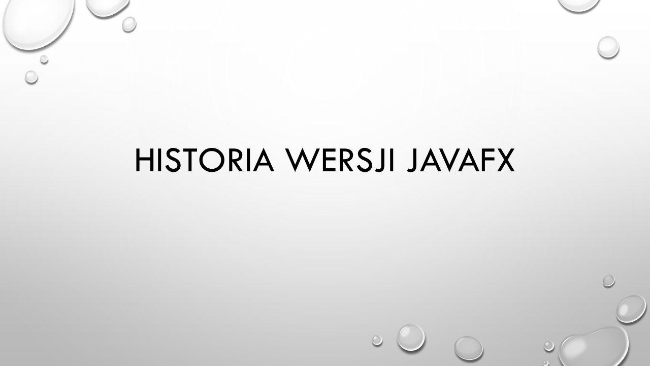 Historia wersji javafx