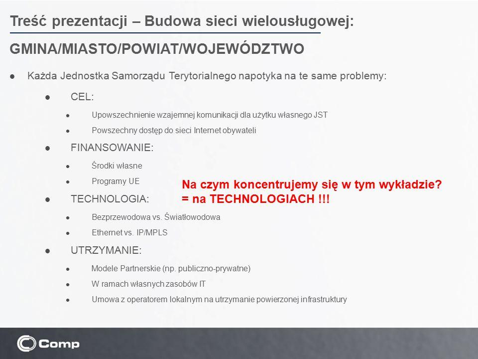 Treść prezentacji – Budowa sieci wielousługowej: