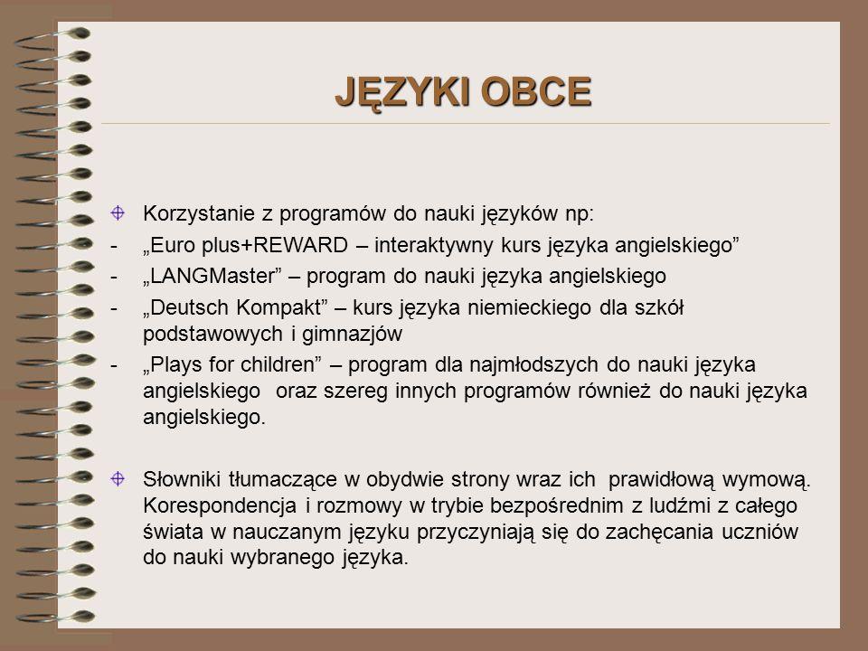 JĘZYKI OBCE Korzystanie z programów do nauki języków np: