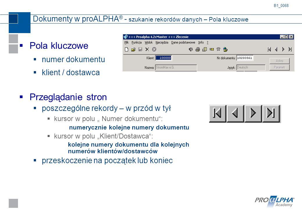 Dokumenty w proALPHA® - szukanie rekordów danych – Pola kluczowe