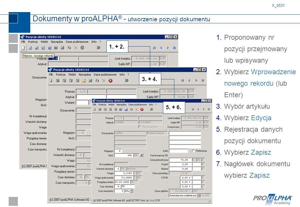 Dokumenty w proALPHA® - utworzenie pozycji dokumentu