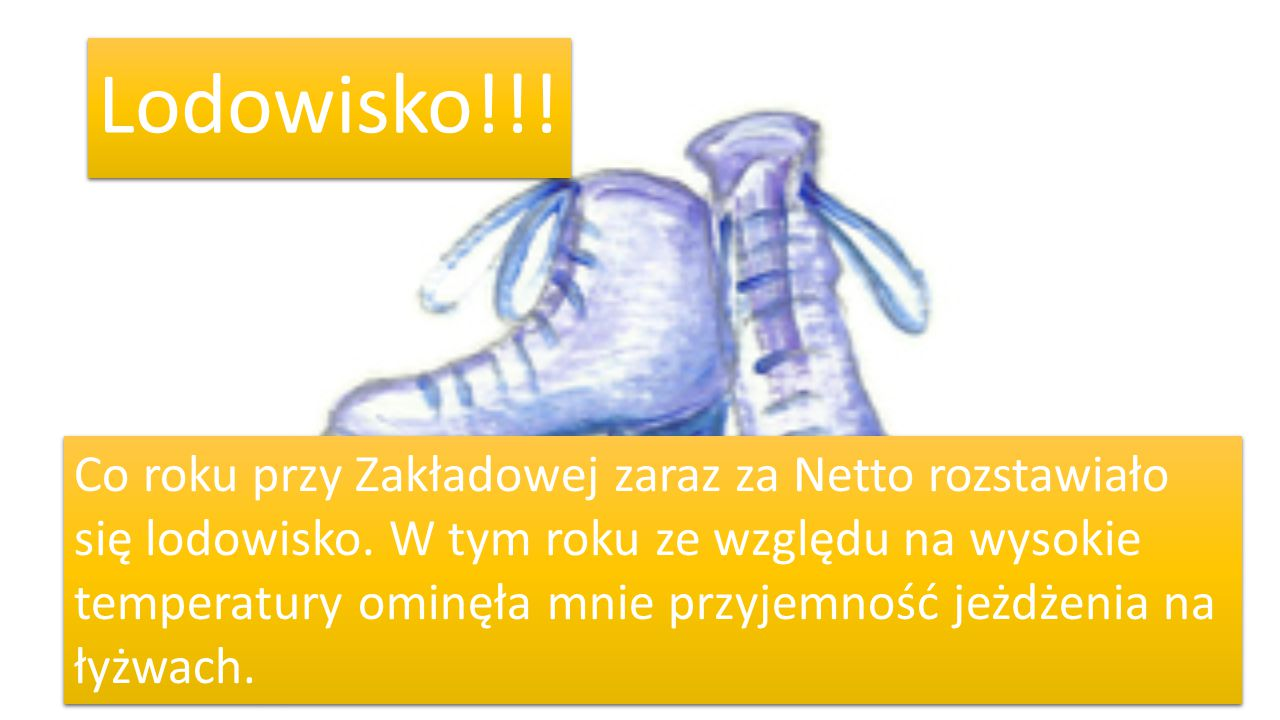Lodowisko!!!