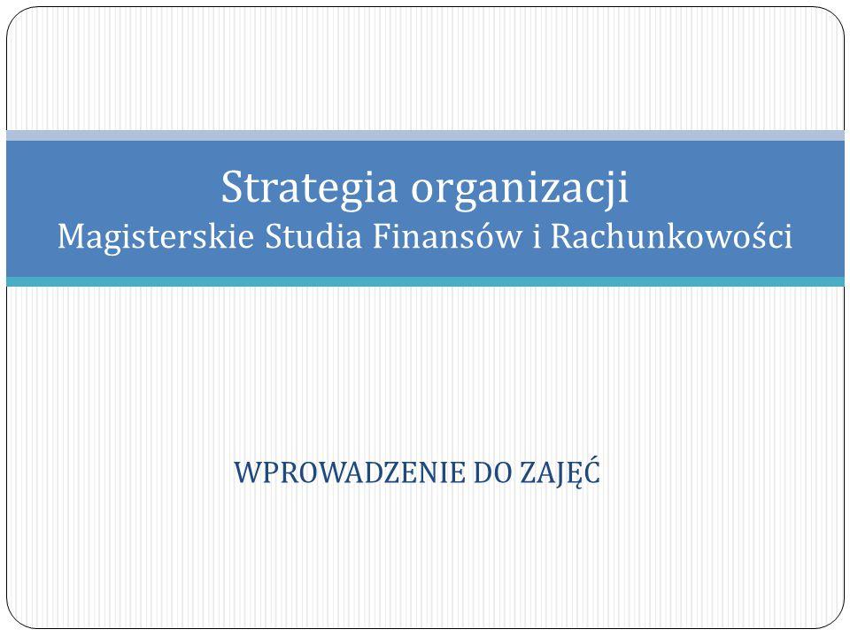 Strategia organizacji Magisterskie Studia Finansów i Rachunkowości