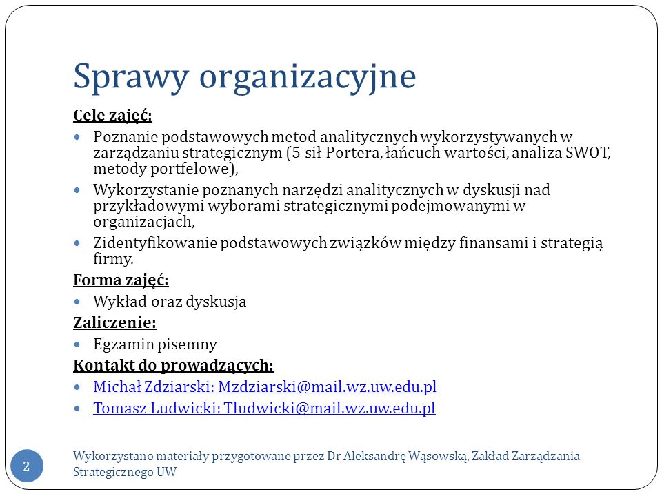 Sprawy organizacyjne Cele zajęć: