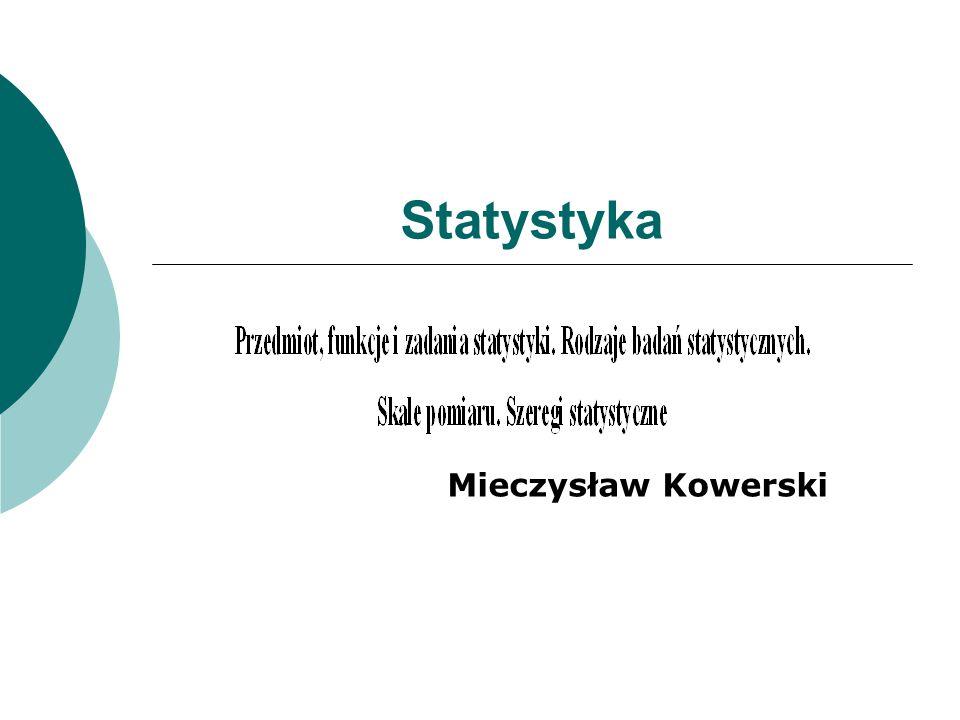 Statystyka Mieczysław Kowerski