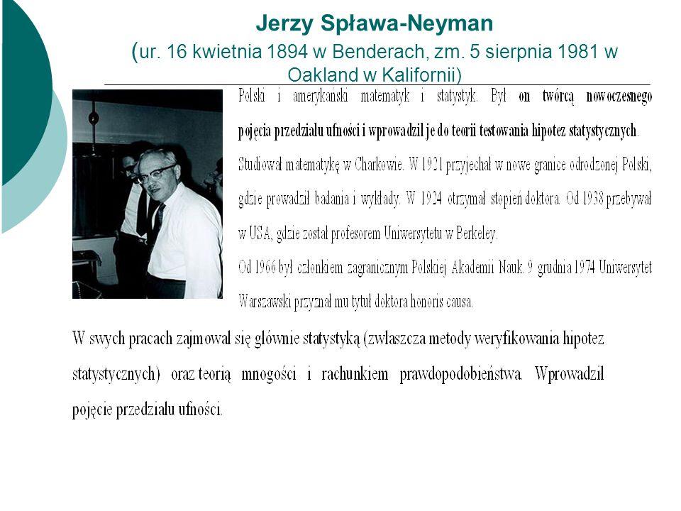 Jerzy Spława-Neyman (ur. 16 kwietnia 1894 w Benderach, zm