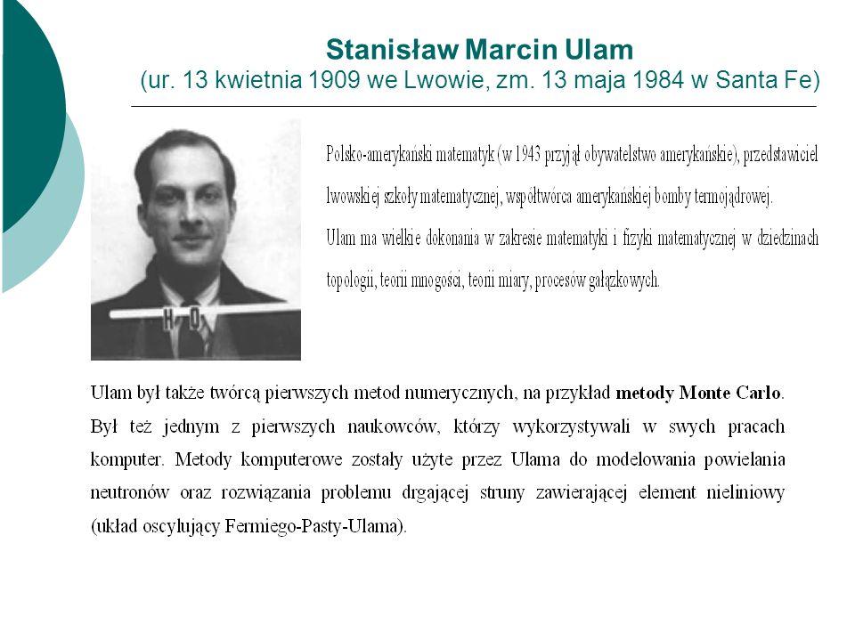 Stanisław Marcin Ulam (ur. 13 kwietnia 1909 we Lwowie, zm