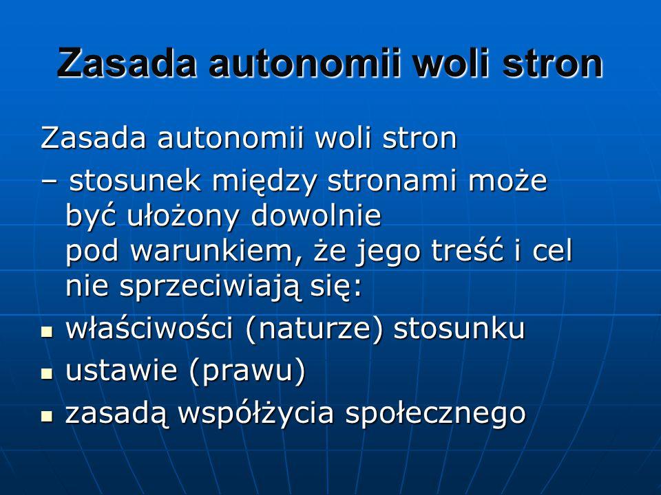 Zasada autonomii woli stron