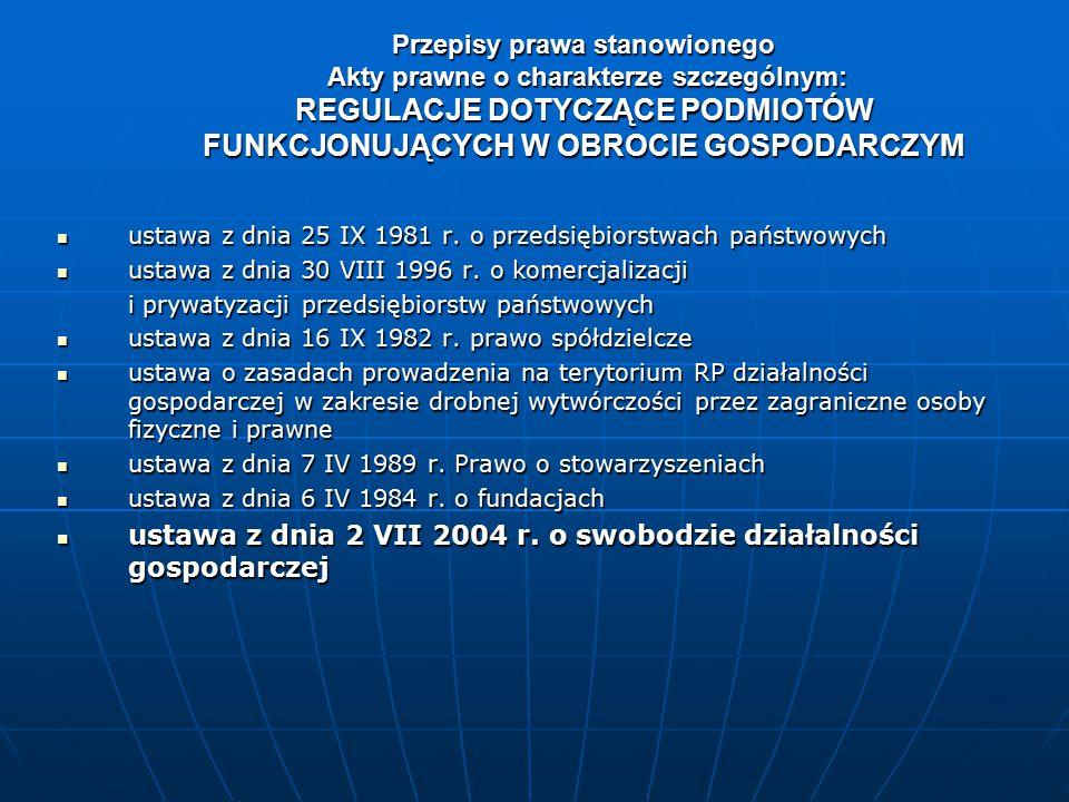 ustawa z dnia 2 VII 2004 r. o swobodzie działalności gospodarczej