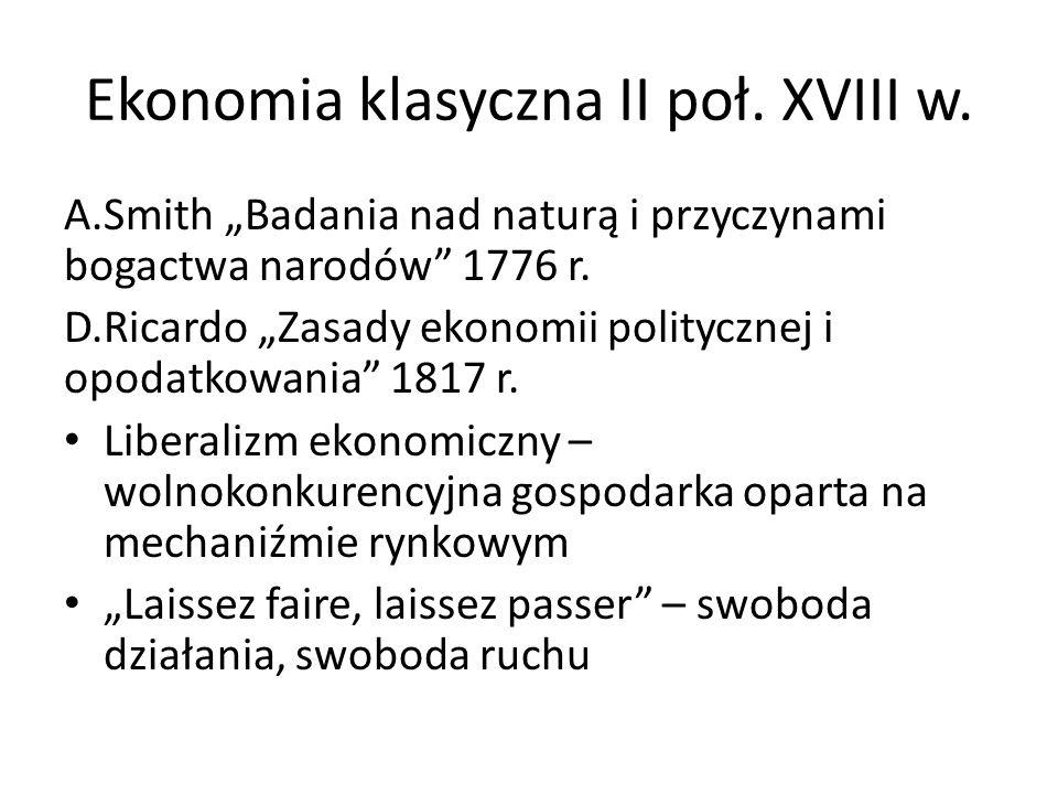 Ekonomia klasyczna II poł. XVIII w.
