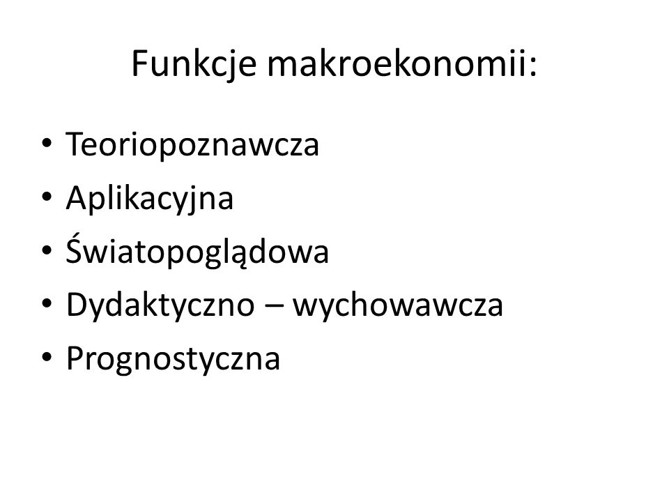 Funkcje makroekonomii: