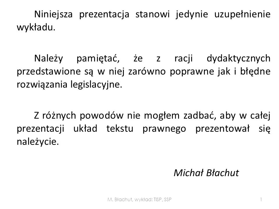 M. Błachut, wykład: TiSP, SSP