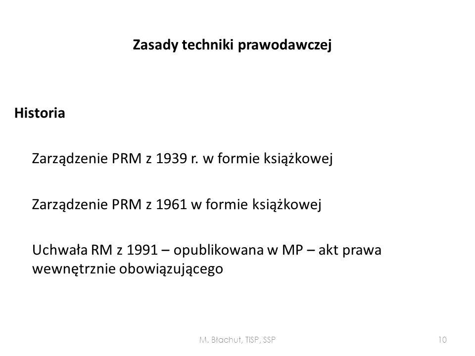 Zasady techniki prawodawczej Historia Zarządzenie PRM z 1939 r