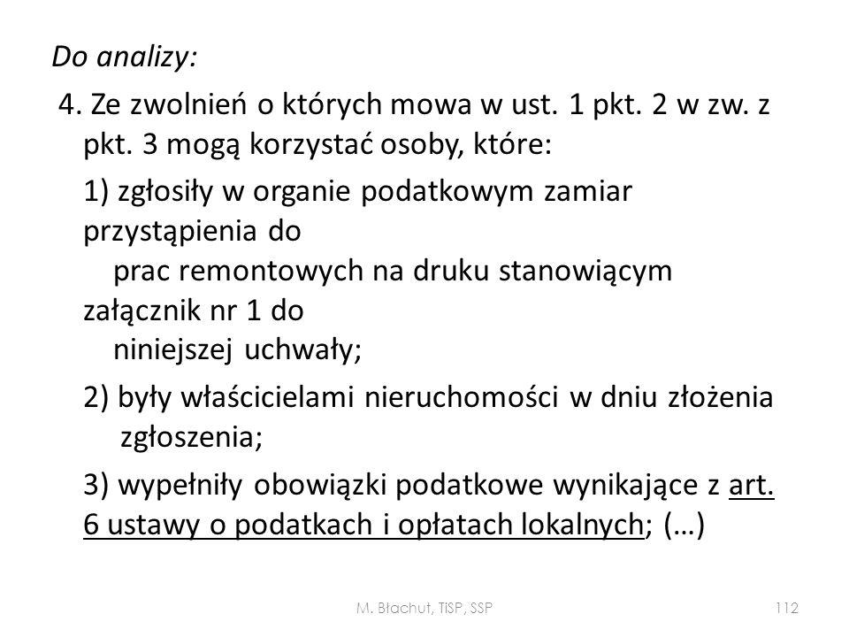 Do analizy: 4. Ze zwolnień o których mowa w ust. 1 pkt. 2 w zw. z pkt