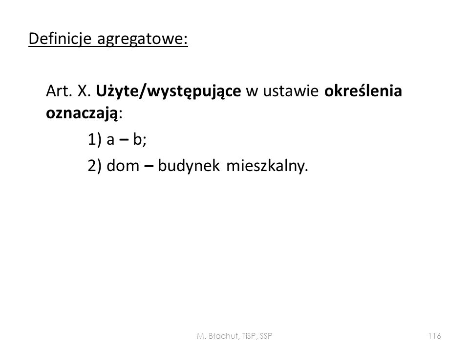 Definicje agregatowe: Art. X