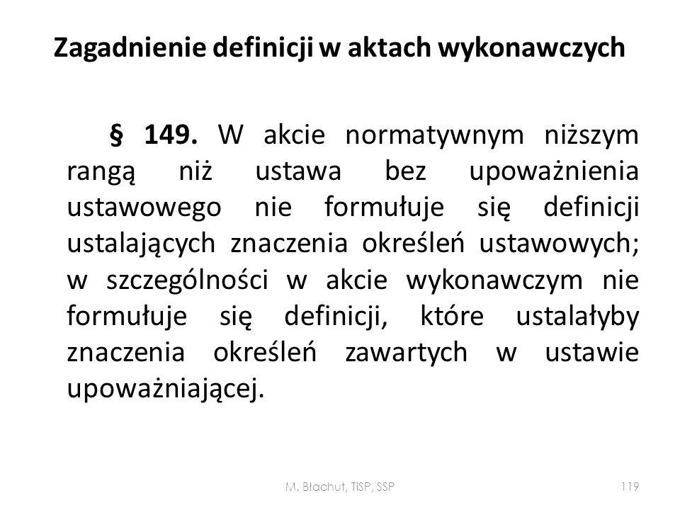Zagadnienie definicji w aktach wykonawczych § 149